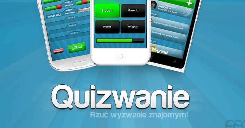 """Polacy pokochali """"Quizwanie"""". Aplikacja robi furorę na Androidzie, iOS i Windows Phone"""